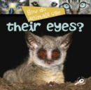 How Do Animals Use... Their Eyes? - eBook