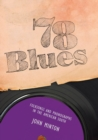 78 Blues : Folksongs and Phonographs in the American South - eBook