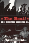 The Beat : Go-Go Music from Washington, D.C. - eBook