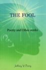 THE Fool : Poetry and Other Works - eBook