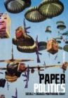Paper Politics : SOCIALLY ENGAGED PRINTMAKING TODAY - eBook