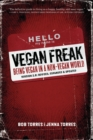 Vegan Freak - 2nd Edition : BEING A VEGAN IN A NON-VEGAN WORLD - eBook