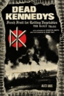 Dead Kennedys : Fresh Fruit for Rotting Vegetables, The Early Years - Book
