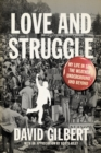 Love And Struggle: My Life In Sds, The Weather Underground, And Beyond - eBook