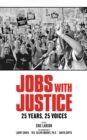 Jobs With Justice : 25 Years, 25 Voices - eBook