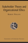 Stakeholder Theory and Organizational Ethics - eBook