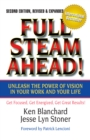 Full Steam Ahead! : Unleash the Power of Vision in Your Work and Your Life - eBook