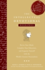 The Intellectual Devotional: Biographies : Revive Your Mind, Complete Your Education, and Acquaint Yourself with the World's Greatest Personalities - eBook