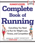 Runner's World Complete Book of Running : Everything You Need to Run for Weight Loss, Fitness, and Competition - eBook