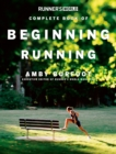 Runner's World Complete Book of Beginning Running - eBook