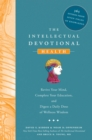 The Intellectual Devotional: Health : Revive Your Mind, Complete Your Education, and Digest a Daily Dose of Wellness Wisdom - eBook