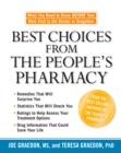 Best Choices from the People's Pharmacy : What You Need to Know Before Your Next Visit to the Doctor or Drugstore - eBook