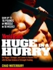 Men's Health Huge in a Hurry : Get Bigger, Stronger, and Leaner in Record Time with the New Science of Strength Training - eBook