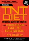 Men's Health TNT Diet : The Explosive New Plan to Blast Fat, Build Muscle, and Get Healthy in 12 Weeks - eBook
