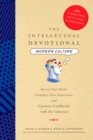 The Intellectual Devotional: Modern Culture : Revive Your Mind, Complete Your Education, and Converse Confidently with the Culturati - eBook