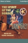 Spirit of the Border, The - eAudiobook