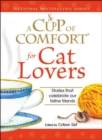 A Cup of Comfort for Cat Lovers : Stories that celebrate our feline friends - eBook