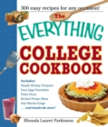 The Everything College Cookbook : 300 Hassle-Free Recipes For Students On The Go - eBook