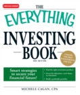 The Everything Investing Book : Smart strategies to secure your financial future! - eBook
