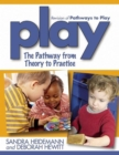 Play : The Pathway from Theory to Practice - eBook