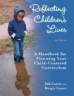 Reflecting Children's Lives : A Handbook for Planning Your Child-Centered Curriculum - eBook