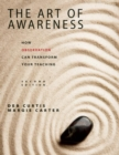 The Art of Awareness, Second Edition : How Observation Can Transform Your Teaching - eBook
