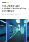 The Workplace Violence Prevention Handbook - eBook