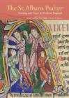 St. Albans Psalter - Painting and Prayer in Medieval England - Book
