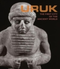 Uruk - First City of the Ancient World - Book
