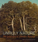 Unruly Nature - The Landscapes of Theofire Rousseau - Book
