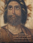 The Dawn of Christian Art - In Panel Painings and Icons - Book