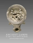 Ancient Lamps in the J Paul Getty Museum - Book