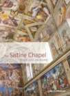 The Sistine Chapel - Paradise in Rome - Book