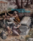 Antiquities in Motion - From Excavation Sites to Renaissance Collections - Book