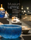 Museum Lighting - A Guide for Conservators and Curators - Book