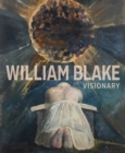 William Blake - Visionary - Book