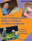 Early Communication Skills for Children with Down Syndrome : A Guide for Parents & Professionals - Book