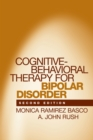 Cognitive-Behavioral Therapy for Bipolar Disorder, Second Edition - eBook