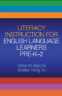 Literacy Instruction for English Language Learners Pre-K-2 - eBook