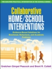 Collaborative Home/School Interventions : Evidence-Based Solutions for Emotional, Behavioral, and Academic Problems - eBook
