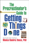 The Procrastinator's Guide to Getting Things Done - eBook