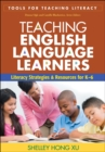 Teaching English Language Learners : Literacy Strategies and Resources for K-6 - eBook