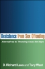 Desistance from Sex Offending : Alternatives to Throwing Away the Keys - eBook