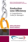 Production Line Efficiency : A Comprehensive Guide for Managers - eBook