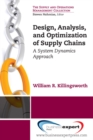 Design, Analysis and Optimization of Supply Chain: A System Dynamics Approach - eBook