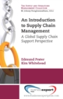 An Introduction to Supply Chain Management : A Global Supply Chain Support Perspective - eBook