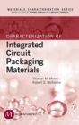 Characterization of Integrated Circuit Packaging Materials - eBook