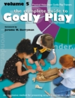 The Complete Guide to Godly Play : Volume 5 - eBook