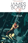 James Bond Volume 1 : VARGR - Book