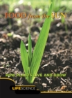 Food From The Sun : How Plants Live And Grow - eBook
